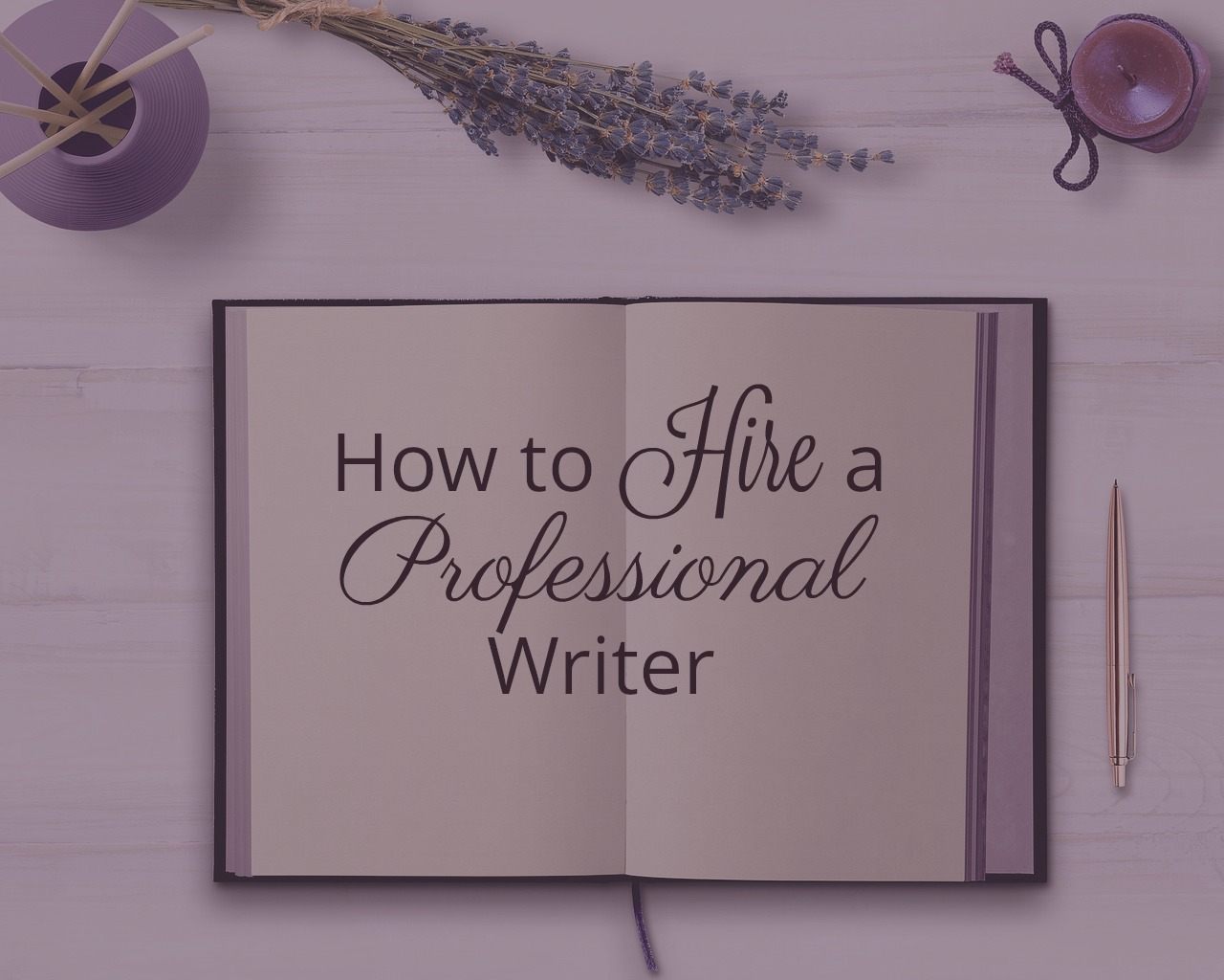 Hiring A Writer Archives  Langley Writing Services  Tips For Hiring A Professional Writer